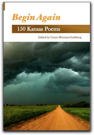 Begin Again - Kansas poems